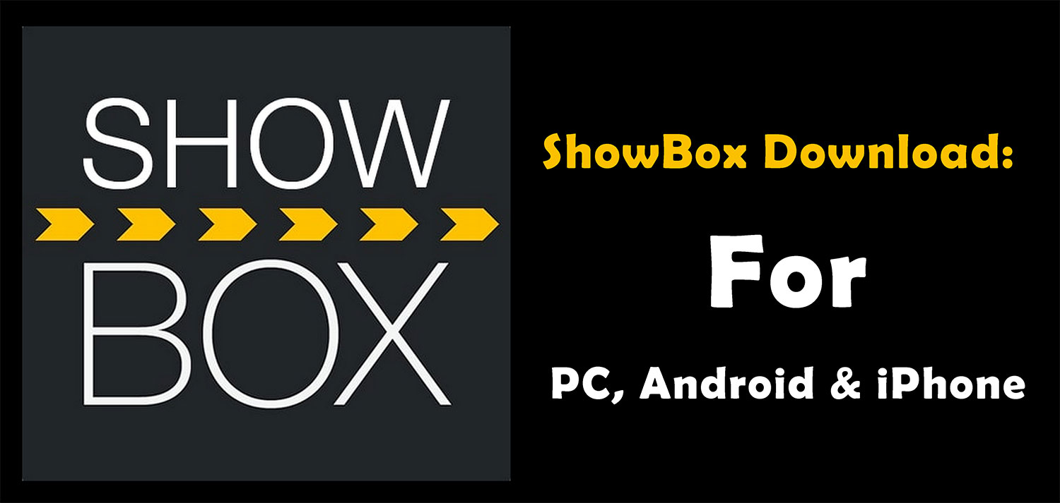 showbox.apk file download – watch movies on android